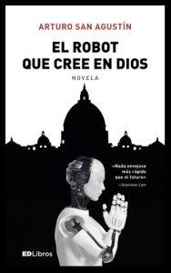 "Portada del llibre ""El robot que cree en Dios"""