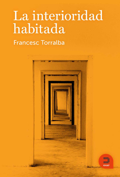 La interioridad habitada - libro del Dr. Francesc Torralba