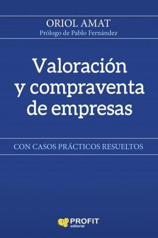 Libro de Oriol Amat - Valoración y compraventa de empresas