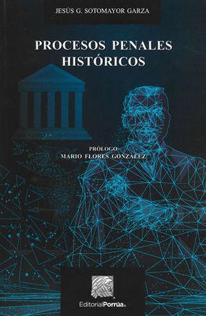Procesos penales históricos, libro de Jesús Gerardo Sotomayor