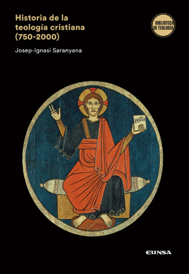Historia de la teología cristiana (750-2000). Libro de Josep Ignasi Saranyana